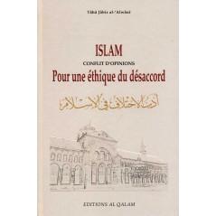 Islam - conflit d'opinions pour une éthique du désaccord