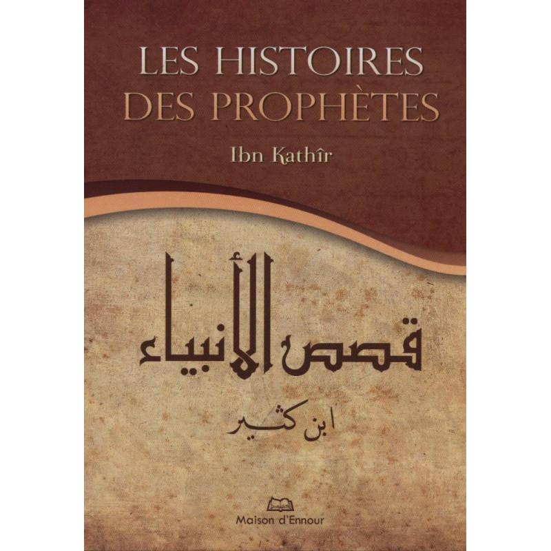 "histoires des prophètes ""al-bidaya wa nihaya"" (ibn kathir)"