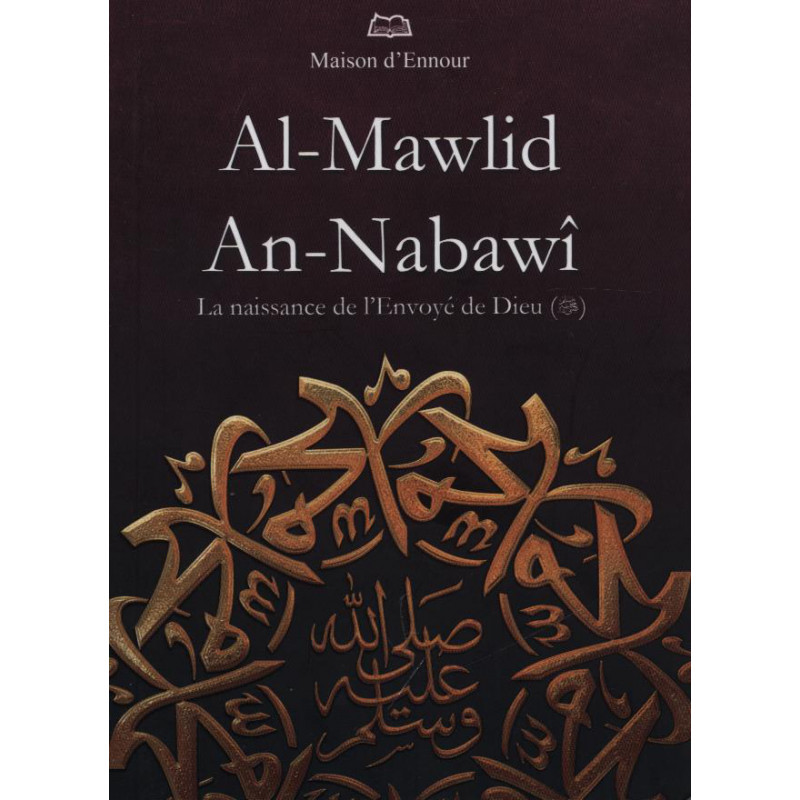 al-mawlid an-nabawi la naissance de l'envoyé de Dieu