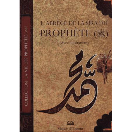 l'abrégé de la sira du prophète (psl) - avec illustrations
