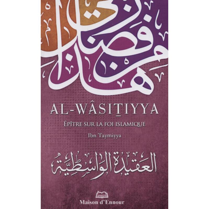 Al-Wâsitiyya-Epitre sur la foi islamique