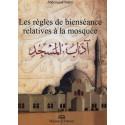 Les règles de bienséance relatives à la mosquée