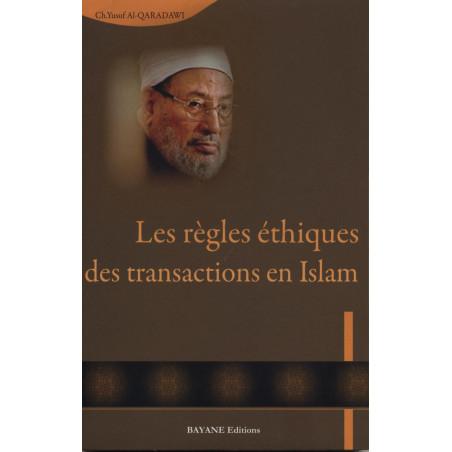 Les règles éthiques des transactions en Islam par Al Qardaoui