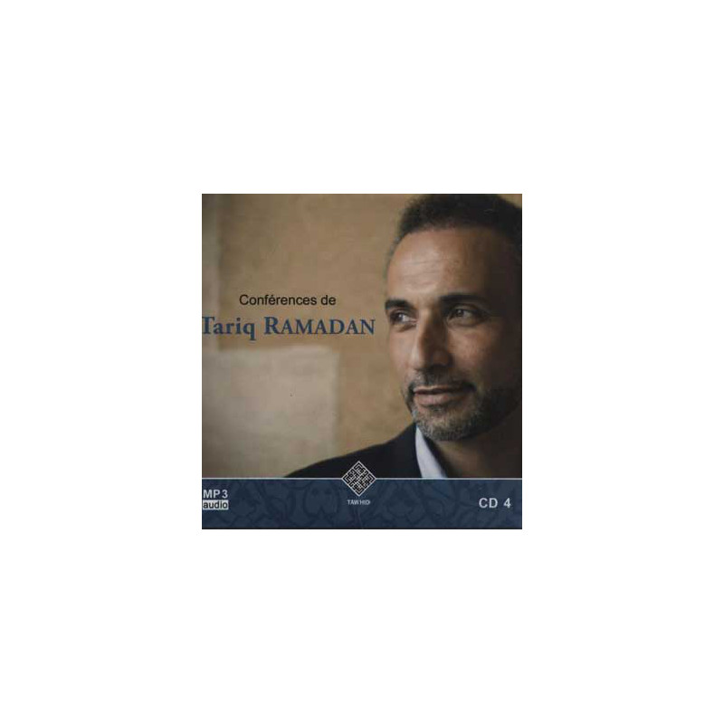 Audio mp3: CONFERENCES DE TARIQ RAMADAN CD 4