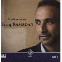 CD 5 - Audio mp3 : CONFÉRENCES DE TARIQ RAMADAN