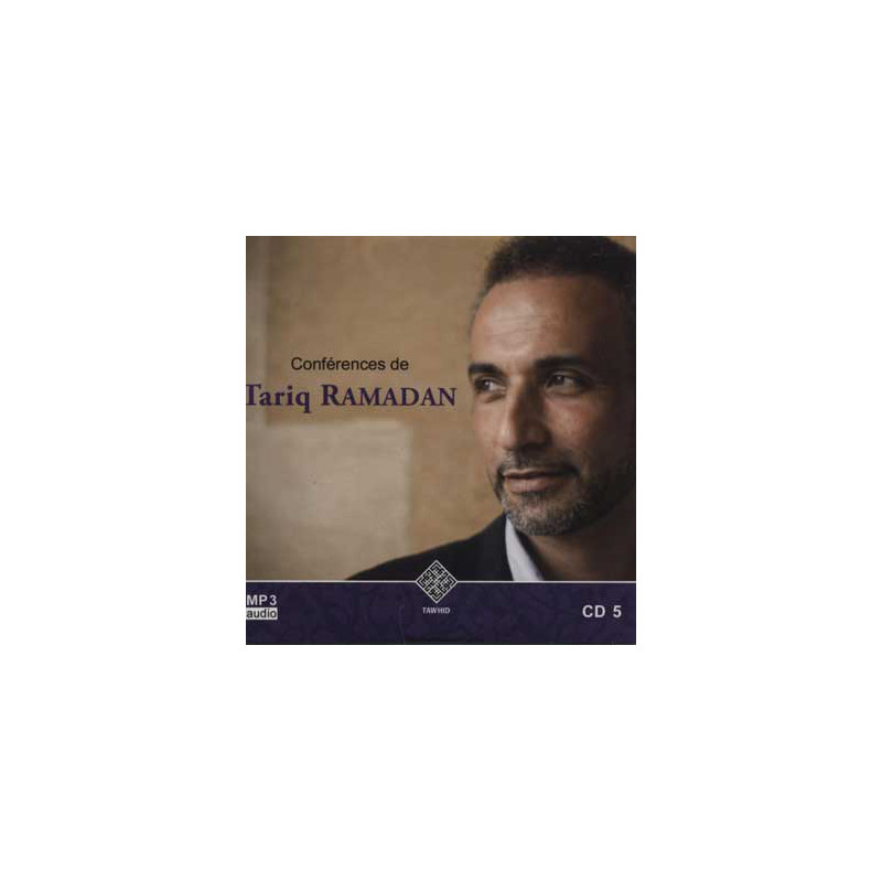 Audio mp3: CONFERENCES DE TARIQ RAMADAN CD 5