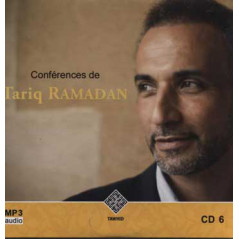 CD 6 - Audio mp3 : CONFÉRENCES DE TARIQ RAMADAN
