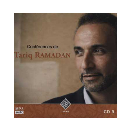 CD 9 - Audio mp3 : CONFÉRENCES DE TARIQ RAMADAN