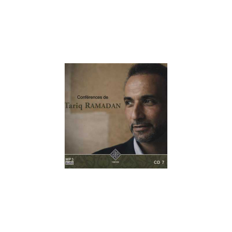 Audio mp3: CONFERENCES DE TARIQ RAMADAN CD 7