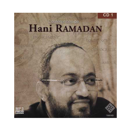 CD 1 - Audio mp3: CONFÉRENCES DE HANI RAMADAN