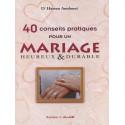 40 conseils pratiques pour un mariage heureux et durable par Hassan Amdouni