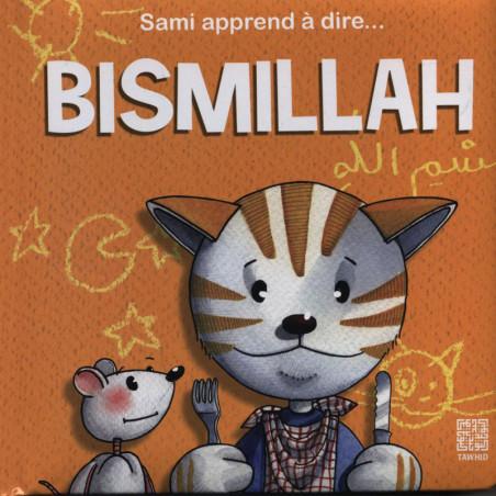 Sami apprend à dire...BISMILLAH