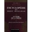 Le Livre de la Prière - Vol 2 - Encyclopédie du Droit Musulman
