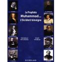 Le Prophète Muhammad… L'Occident témoigne