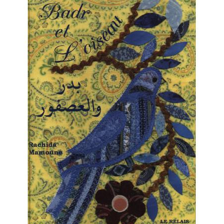 Badr et l'oiseau - Bilingue Français / Arabe