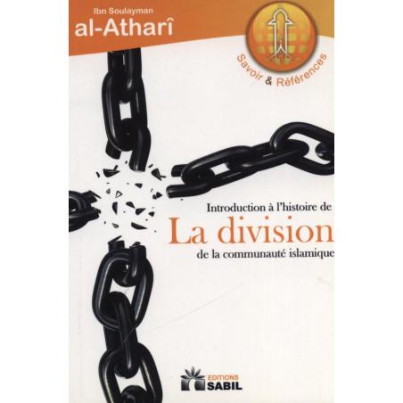 Introduction à l'histoire de la division de la communauté islamique