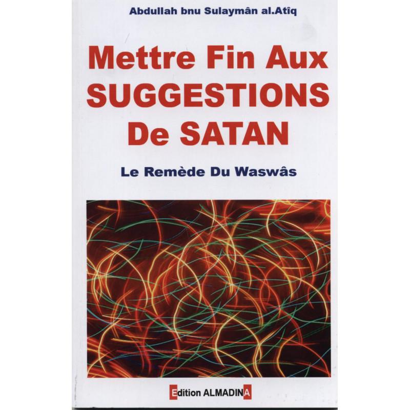Mettre fin aux suggestions de Satan