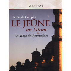 Le jeûne en islam et le mois de ramadan