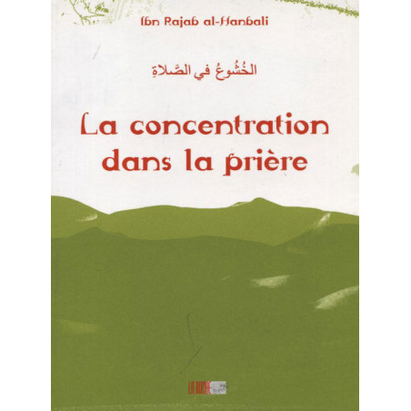11-La concentration dans la prière. (Poche)