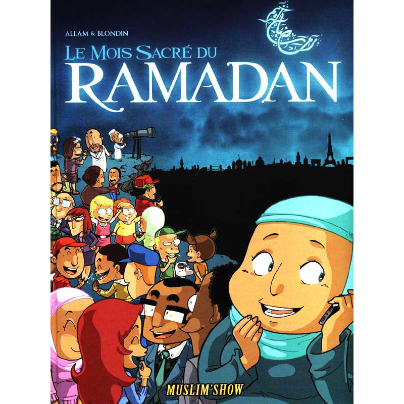 RAMADAN : Bande dessinée d'après Allam et Blondin - titre 1 - Série Muslimshow