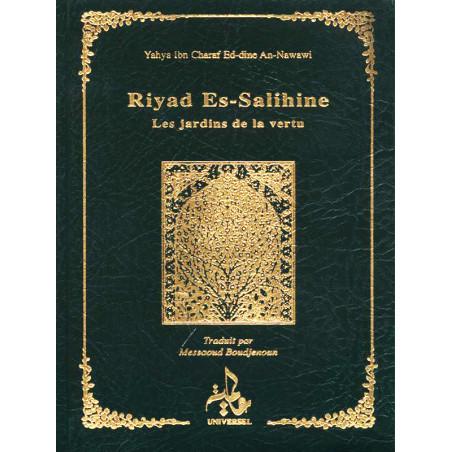 Riyad Es-Salihine. Les jardins de la vertu. Arabe et français