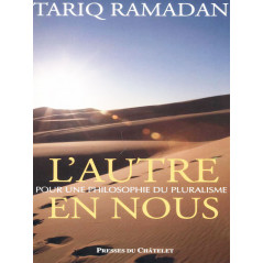 L'Autre en Nous. Tariq Ramadan