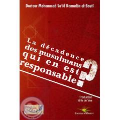 La décadence des musulmans qui en est responsable? sur Librairie Sana