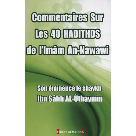 Commentaire sur les 40 hadiths de l'imam An-Nawawi (d'après Al'Uthaymîn)