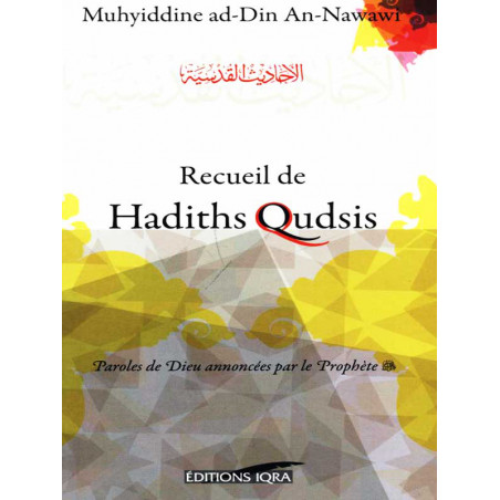 Receuil de Hadiths Qudsi d'après Nawawi