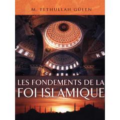 Les fondements de la foi islamique d'après Fethullah Gülen
