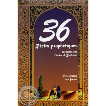 36 Récits prophétiques