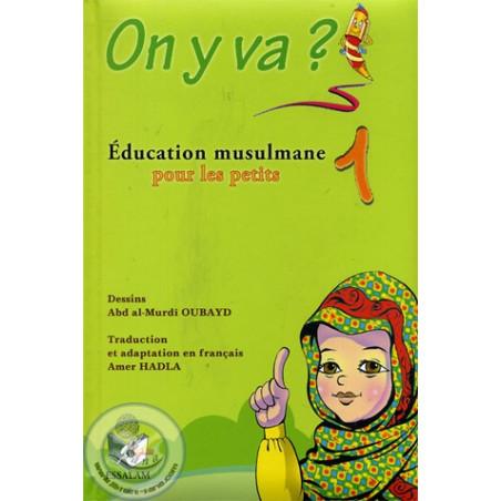 On y va? Education musulmane pour les petits 1
