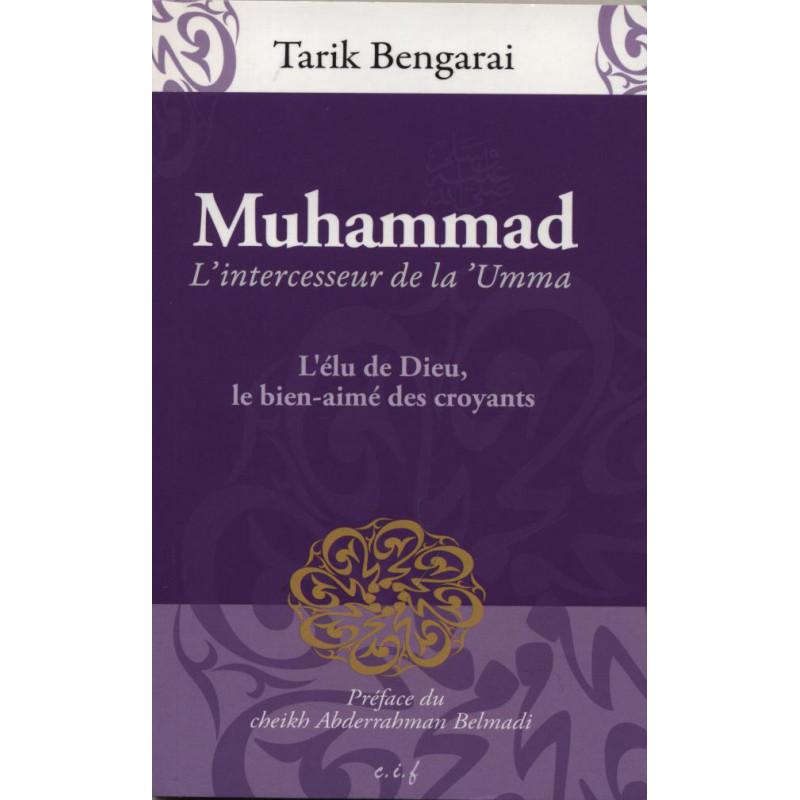 Muhammad. L'intercesseur de la 'Umma