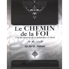 Le CHEMIN de la FOI (d'après As-Sallabi)