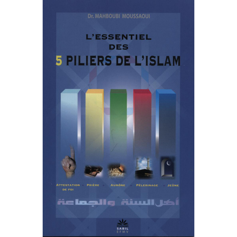 L'essentiel des 5 piliers de l'islam