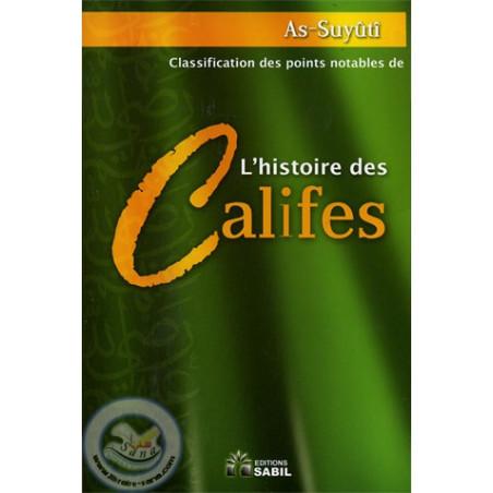 L'histoire des Califes d'après As-suyuti