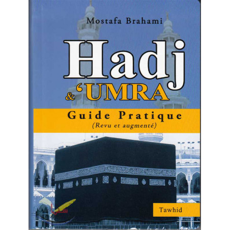 """Guide pratique"" Hadj & 'umra"
