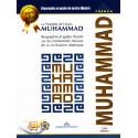 Le Prophète de l'Islam Muhammad. Biographie et guide illustré sur les fondements moraux de la civilisation islamique