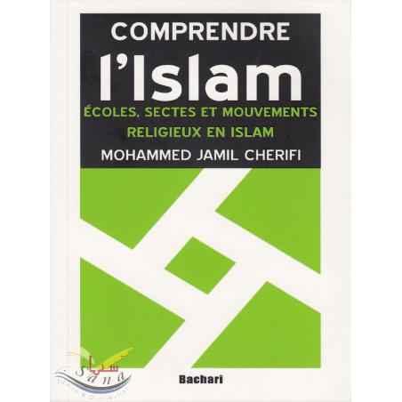 Ecoles, sectes et mouvements religieux en islam - Mohammed Jamil Chérifi