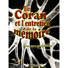 Le Coran et l'entretien de la mémoire - Hébri Bousserouel