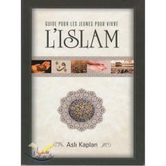 Guide pour les jeunes pour vivre l'Islam