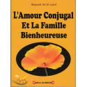 L'amour conjugal et la famille bienheureuse