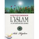 Guide pour comprendre l'islam à l'attention des jeunes
