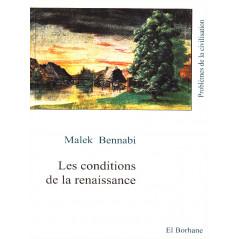 Les conditions de la renaissance - Malek Bennabi