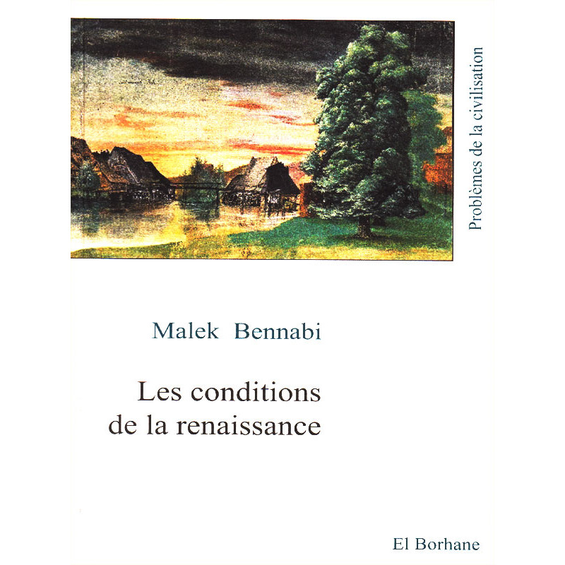 Les conditions de la renaissance.