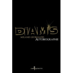 Diam's, autobiographie - d'après Mélanie Georgiades
