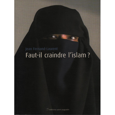 Faut-il craindre l'islam ? d'après Jean Fernand-Laurent