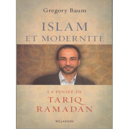 Islam et modernité Pensée de Tariq Ramadan
