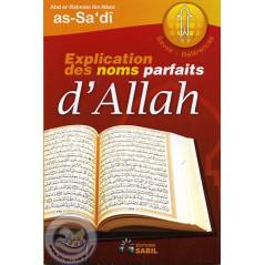 Explication des noms parfaits d'Allah