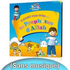 CD Il était une fois... les Prophètes d'Allah (Sans musique) sur Librairie Sana